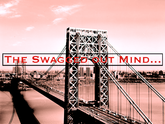 The Swagged out Mind...