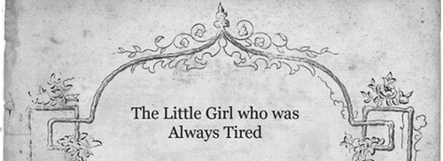 the little girl who was always tired