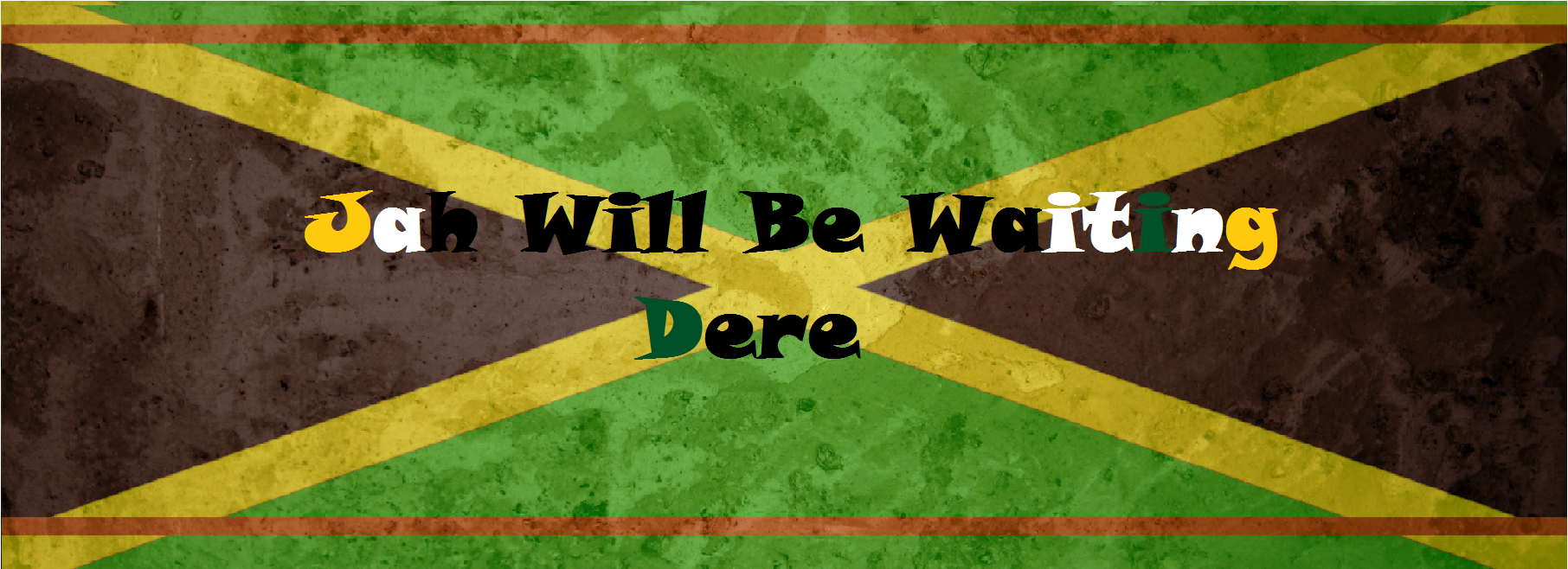 Jah Will Be Waiting There