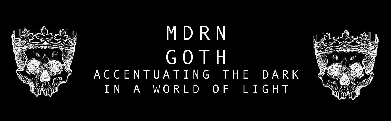 MDRN GOTH