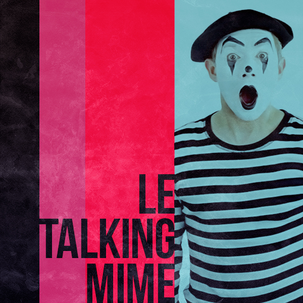 Le Talking Mime