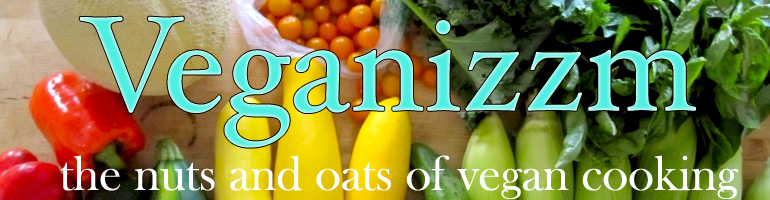 Veganizzm: The Nuts & Oats of Vegan Cooking