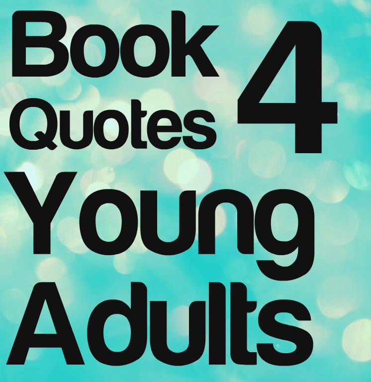 Love Quotes From Young Adult Books. QuotesGram