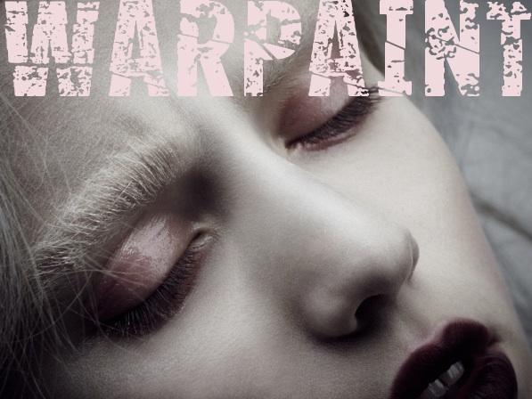 WARPAINT*
