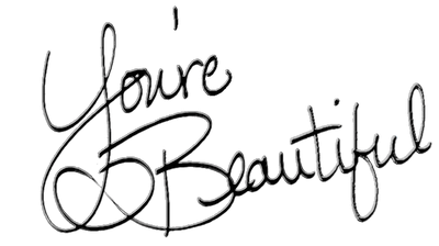 Image result for you're beautiful png