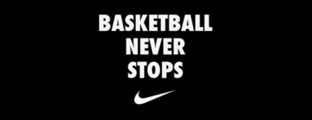 BASKETBALL. NEVER. STOPS.
