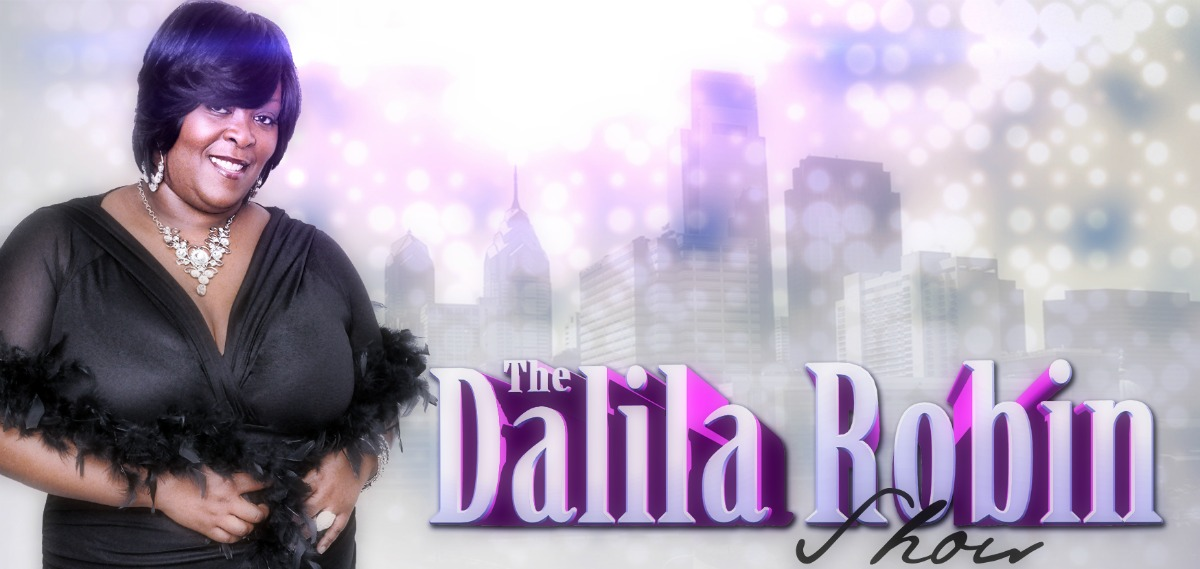 The Dalila Robin Show