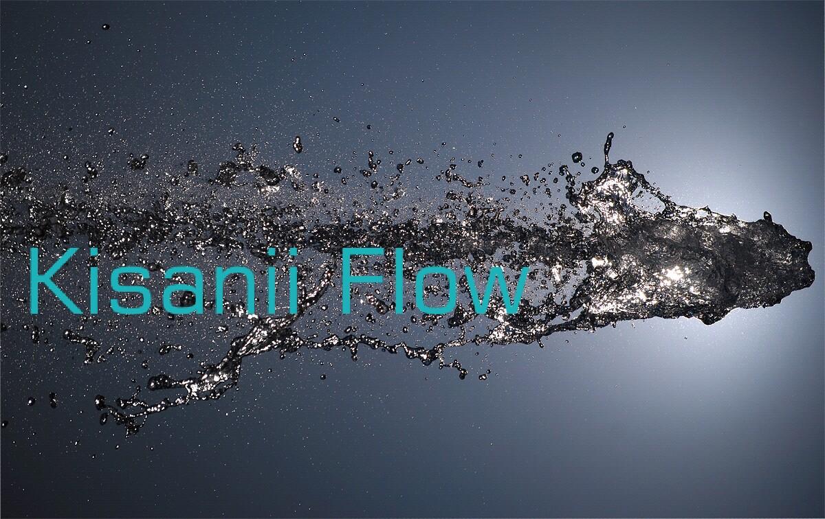 Kisanii Flow