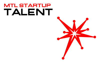 MTLStartupTalent announces Talent challenge, win $3000 in prizes