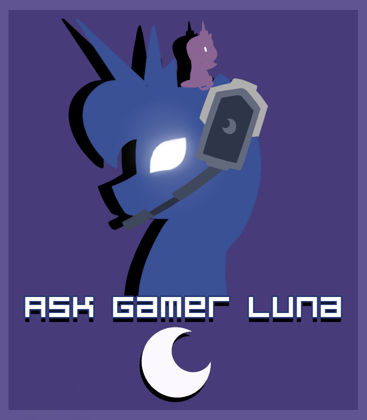 Ask Gamer Luna, Oh! And my sister!