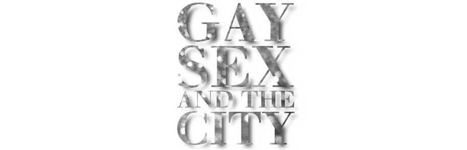 Gay Sex and the City