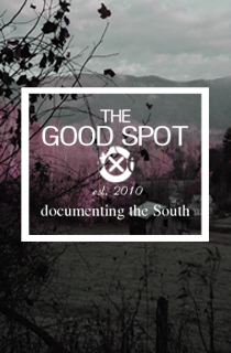 The Good Spot - Documenting the South