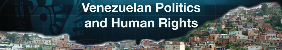 Venezuelan Politics and Human Rights