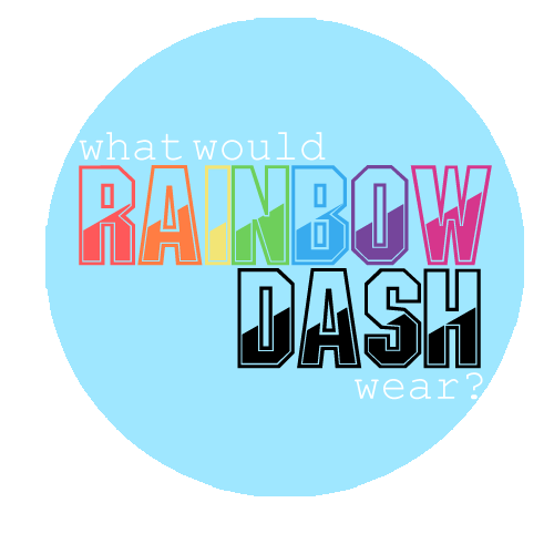 What Would Rainbow Dash Wear?
