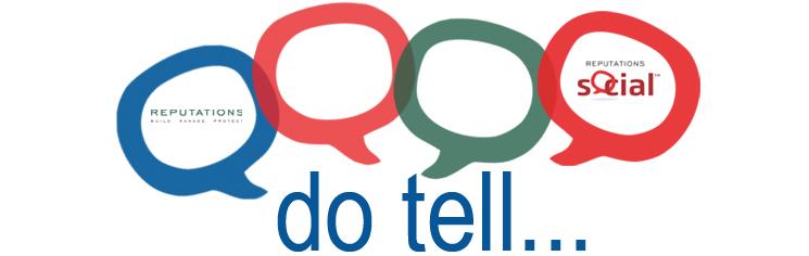do tell...