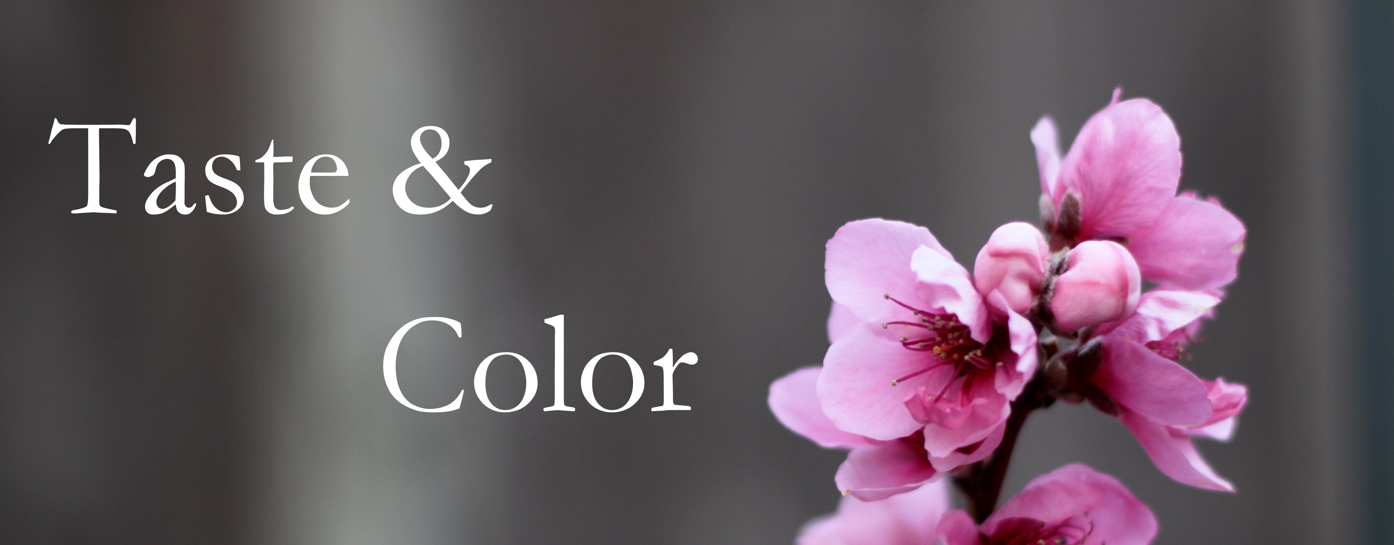 Taste & Color