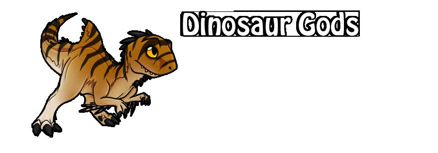 Dinosaur Gods