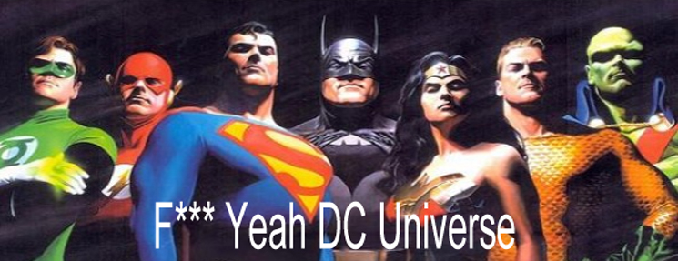 F*** Yeah DC Comic Universe