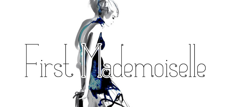 First Mademoiselle