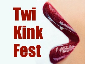 Twilight Kink Fest