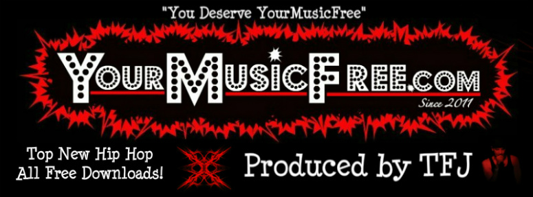 YourMusicFree.com All the New Hip Hop, All Free