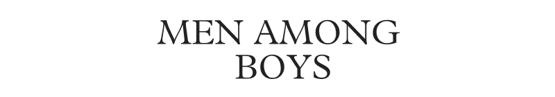 Men Among Boys
