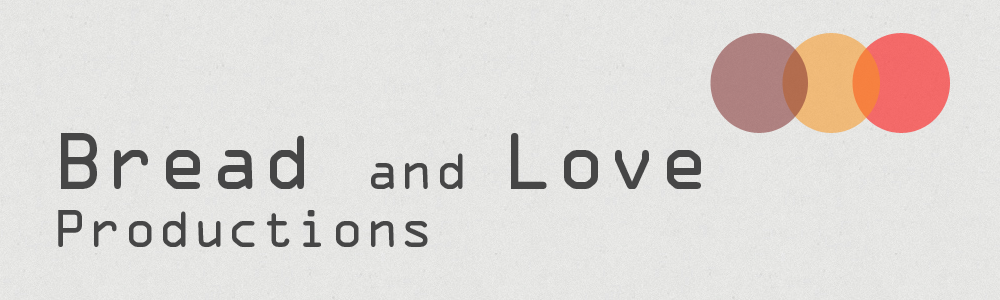 Bread and Love Productions - Brighton Film Makers