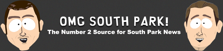 OMG South Park! | The Number 2 Source for South Park News