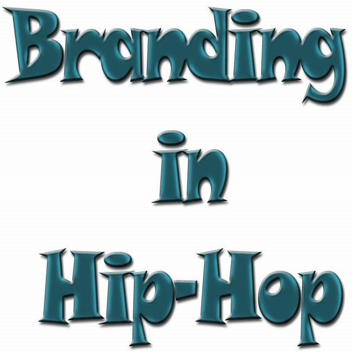 Branding In Hip-Hop