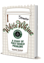 White Whine: A Study of First-World Problems Book