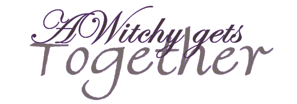 AWitchy Gets Together