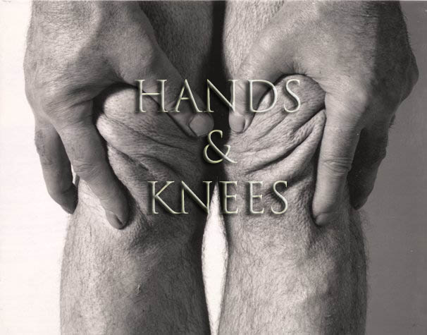Hands & Knees
