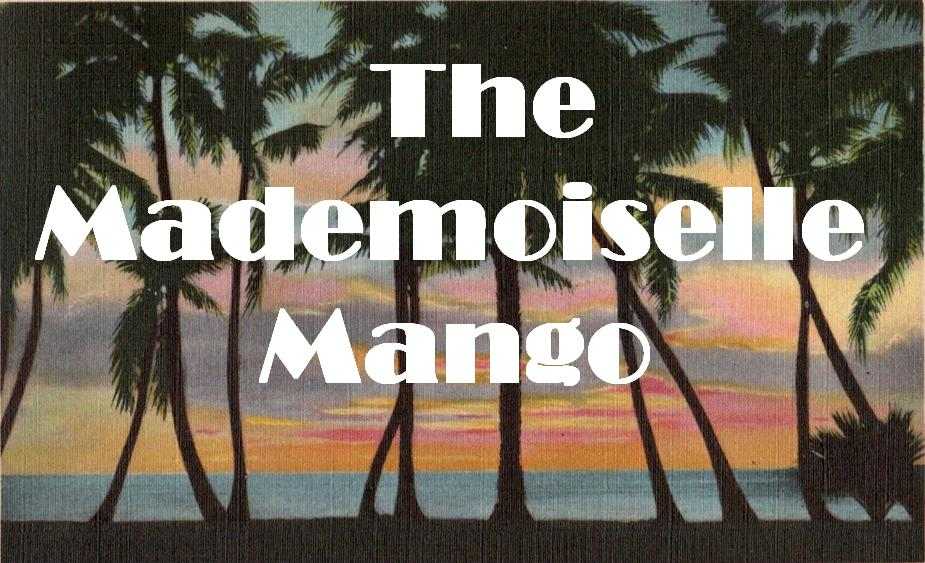 The Mademoiselle Mango