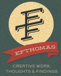 Creative Work, Thoughts, and Findings of Eric F. Thomas