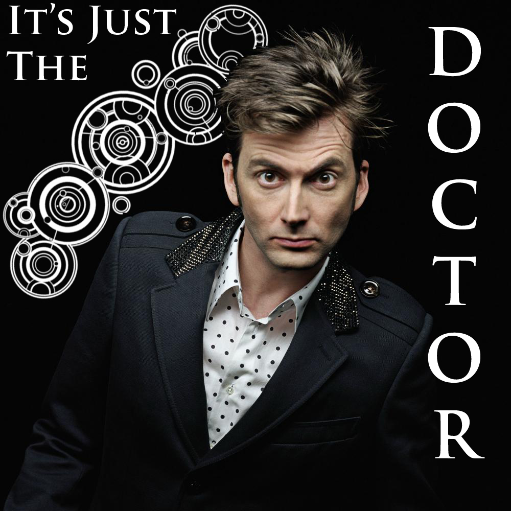 just the doctor