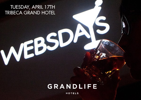Websdays @ Tribeca Grand Hotel