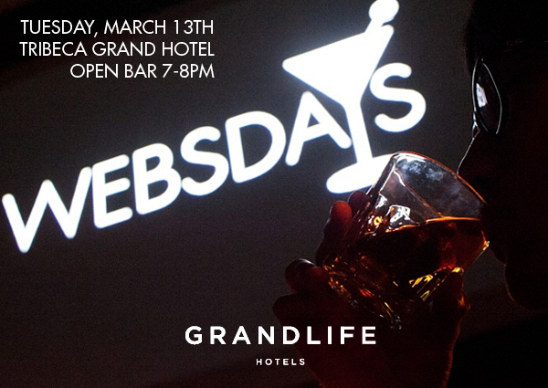 Websdays @ Tribeca Grand Hotel