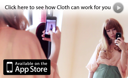 Click here to see how Cloth can work for you