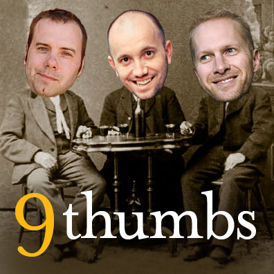 9 Thumbs Podcast