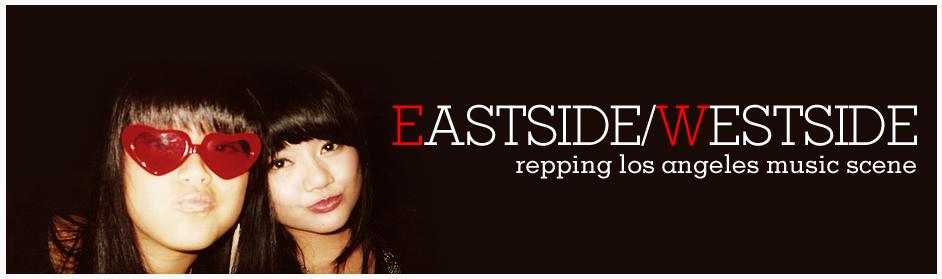 Eastside/Westside