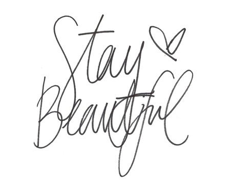 Stay Beautiful Cursive Quotes