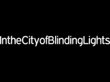 In the City of Blinding Lights