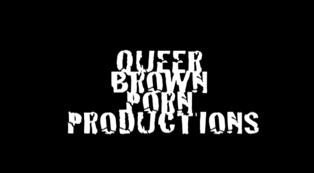 QUEER BROWN PORN.COM. Where your queer fantasies come to life... in color.