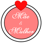Mãe e Mulher