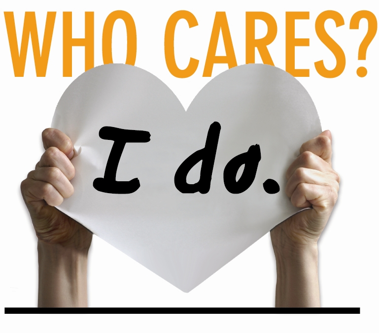 Who Cares? I Do.