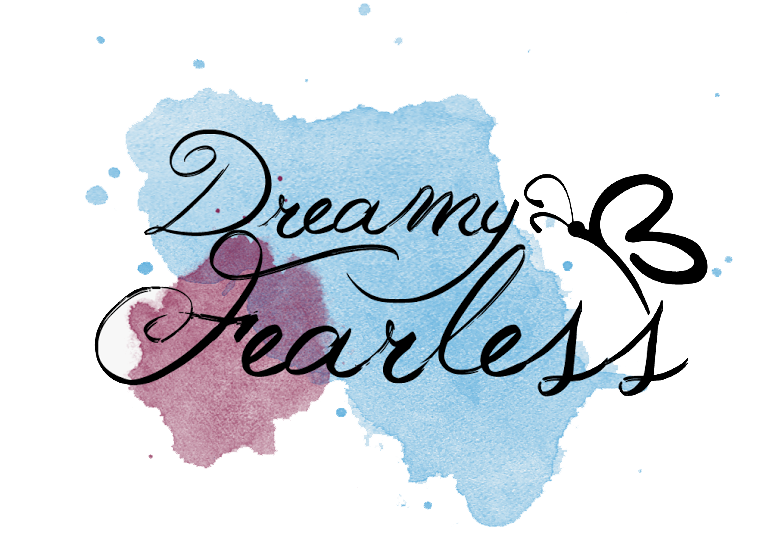 Dreamy Fearless -