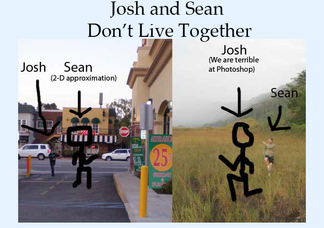 Josh and Sean Don't Live Together