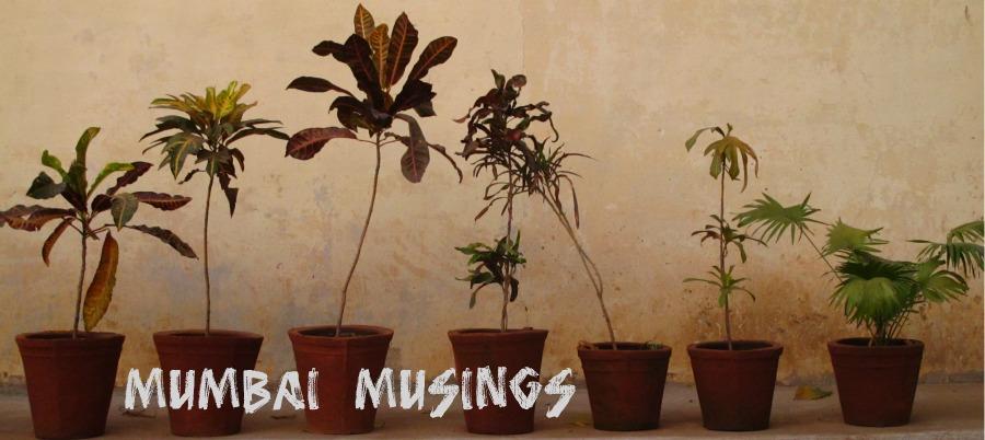 Mumbai Musings
