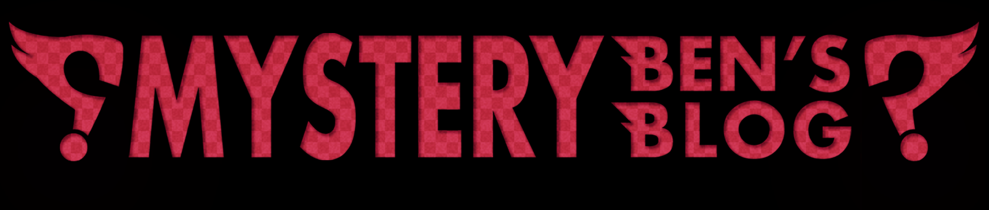 Mystery Ben's Mystery Blog