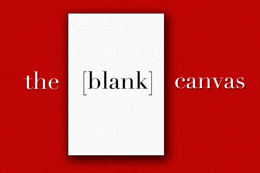 the [blank] canvas